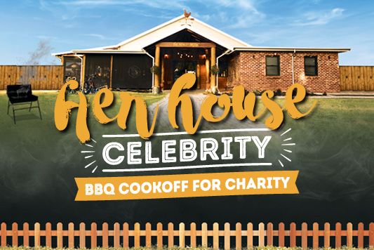 Hen House Celebrity BBQ <br> Cook-off for Charity 6pm - 8pm