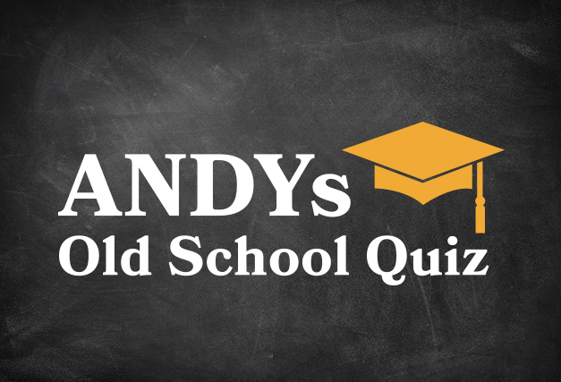 BOOKED OUT! ANDYs Old School Quiz <br>at The Hen