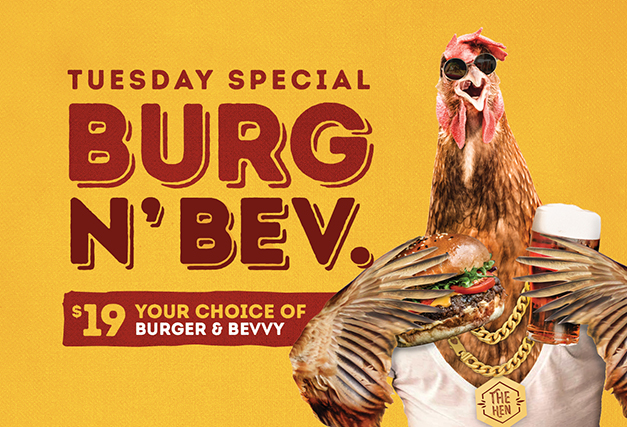 Tuesday Special <br> BURGER N' BEV