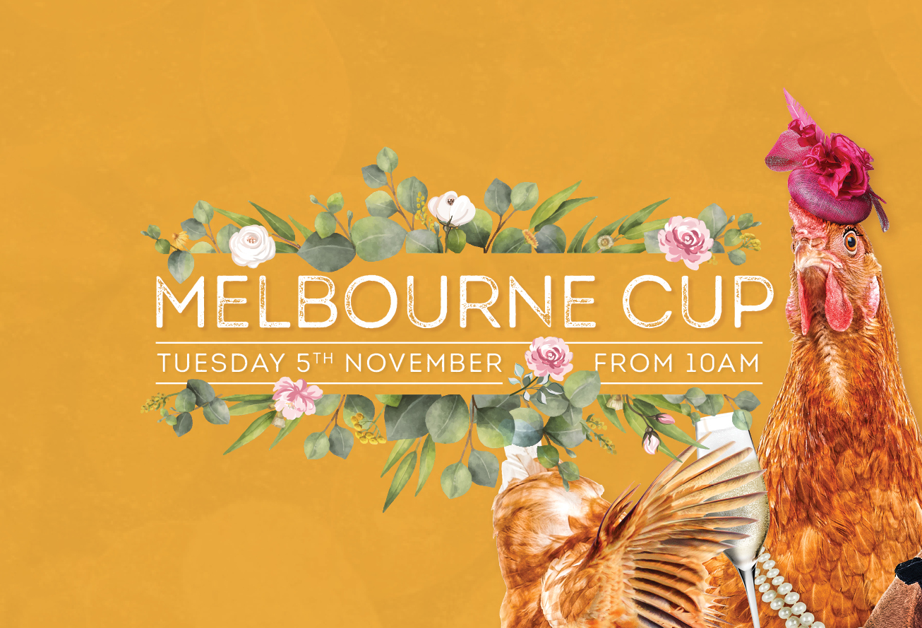 Melbourne Cup Day <br> at The Hen