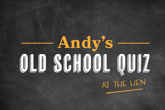 Andy's Old School Christmas Quiz <br>at The Hen
