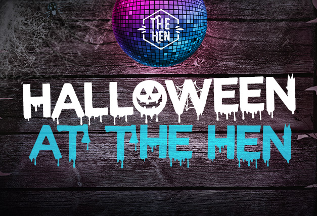 Halloween at The Hen 2020